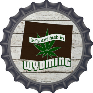 Lets Get High In Wyoming Wholesale Novelty Metal Bottle Cap BC-1339