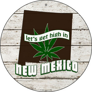 Lets Get High In New Mexico Wholesale Novelty Metal Circle C-1320