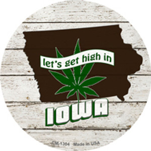 Lets Get High In Iowa Wholesale Novelty Metal Circle Magnet CM-1304