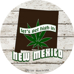 Lets Get High In New Mexico Wholesale Novelty Metal Circle Magnet CM-1320