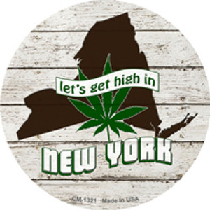 Lets Get High In New York Wholesale Novelty Metal Circle Magnet CM-1321