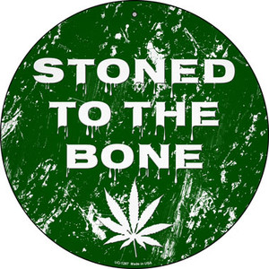 Stoned To The Bone Wholesale Novelty Metal Small Circle UC-1287