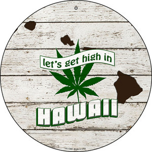 Lets Get High In Hawaii Wholesale Novelty Metal Small Circle UC-1300