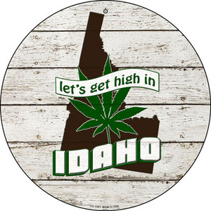 Lets Get High In Idaho Wholesale Novelty Metal Small Circle UC-1301