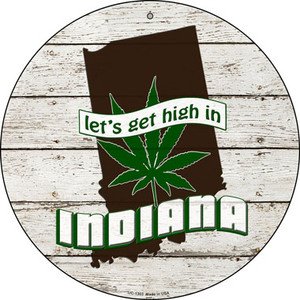 Lets Get High In Indiana Wholesale Novelty Metal Small Circle UC-1303