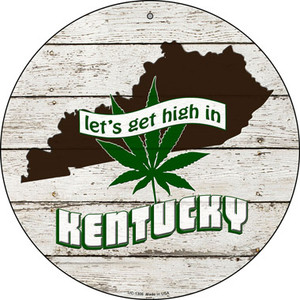 Lets Get High In Kentucky Wholesale Novelty Metal Small Circle UC-1306