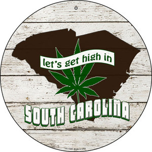 Lets Get High In South Carolina Wholesale Novelty Metal Small Circle UC-1329