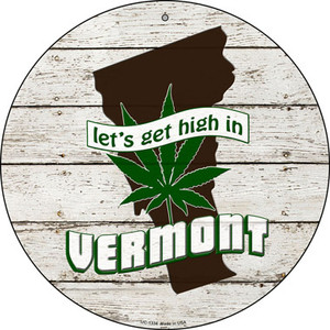 Lets Get High In Vermont Wholesale Novelty Metal Small Circle UC-1334