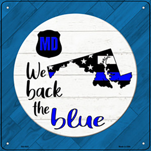 Maryland Back The Blue Wholesale Novelty Metal Square Sign SQ-1022