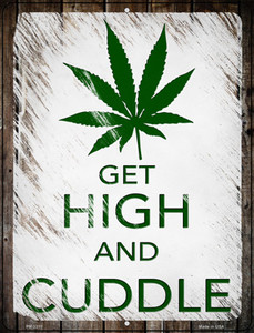 Get High And Cuddle Wholesale Novelty Metal Mini Parking Sign PM-3311