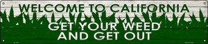 California Get Your Weed Wholesale Novelty Metal Street Sign ST-1557