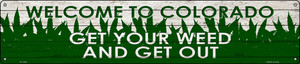 Colorado Get Your Weed Wholesale Novelty Metal Street Sign ST-1558