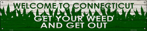 Connecticut Get Your Weed Wholesale Novelty Metal Street Sign ST-1559