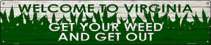 Virginia Get Your Weed Wholesale Novelty Metal Street Sign ST-1598