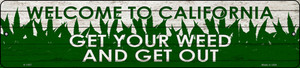 California Get Your Weed Wholesale Novelty Metal Small Street Sign K-1557