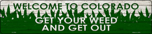 Colorado Get Your Weed Wholesale Novelty Metal Small Street Sign K-1558