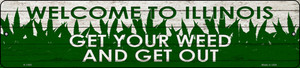 Illinois Get Your Weed Wholesale Novelty Metal Small Street Sign K-1565