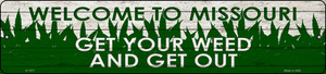 Missouri Get Your Weed Wholesale Novelty Metal Small Street Sign K-1577