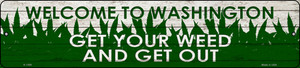 Washington Get Your Weed Wholesale Novelty Metal Small Street Sign K-1599