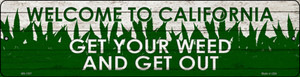 California Get Your Weed Wholesale Novelty Metal Mini Street Sign MK-1557