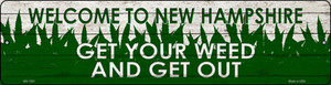 New Hampshire Get Your Weed Wholesale Novelty Metal Mini Street Sign MK-1581