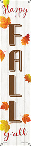 Happy Fall Yall Wholesale Novelty Metal Street Sign ST-1640