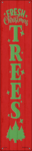 Fresh Christmas Trees Red Wholesale Novelty Metal Street Sign ST-1693