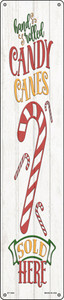 Candy Canes Sold Here White Wholesale Novelty Metal Street Sign ST-1694