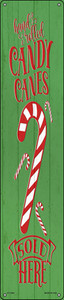 Candy Canes Sold Here Green Wholesale Novelty Metal Street Sign ST-1695