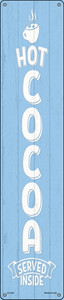 Hot Cocoa Blue Wholesale Novelty Metal Street Sign ST-1697