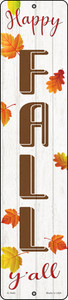 Happy Fall Yall Wholesale Novelty Small Metal Street Sign K-1640