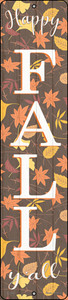 Happy Fall Yall Leaves Wholesale Novelty Small Metal Street Sign K-1641