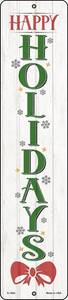 Happy Holidays White Wholesale Novelty Small Metal Street Sign K-1682