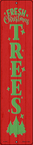 Fresh Christmas Trees Red Wholesale Novelty Small Metal Street Sign K-1693