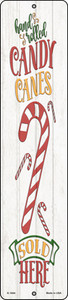 Candy Canes Sold Here White Wholesale Novelty Small Metal Street Sign K-1694
