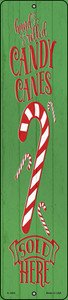 Candy Canes Sold Here Green Wholesale Novelty Small Metal Street Sign K-1695