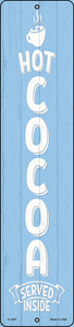 Hot Cocoa Blue Wholesale Novelty Small Metal Street Sign K-1697
