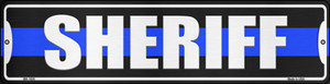 Sheriff Blue Line Wholesale Novelty Mini Metal Street Sign MK-1630