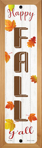 Happy Fall Yall Wholesale Novelty Wood Mounted Small Metal Street Sign WB-K-1640