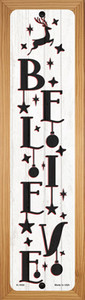Believe Reindeer White Wholesale Novelty Wood Mounted Small Metal Street Sign WB-K-1650