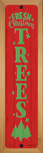 Fresh Christmas Trees Red Wholesale Novelty Wood Mounted Small Metal Street Sign WB-K-1693