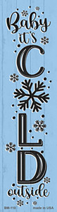 Baby Its Cold Blue Wholesale Novelty Metal Bookmark BM-110