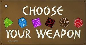 Choose Your Weapon Wholesale Novelty Metal Key Chain Tag KC-13751