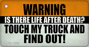 Dont Touch My Truck Wholesale Novelty Metal Key Chain Tag KC-13766