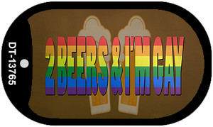 2 Beers Im Gay Wholesale Novelty Metal Dog Tag Necklace Tag DT-13765