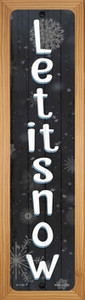 Let It Snow Black Wholesale Novelty Wood Mounted Small Metal Street Sign WB-K-1702
