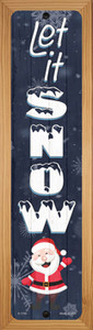 Let It Snow Santa Wholesale Novelty Wood Mounted Small Metal Street Sign WB-K-1705