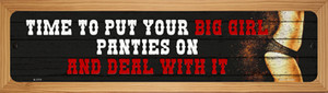 Big Girl Panties And Deal Wholesale Novelty Wood Mounted Small Metal Street Sign WB-K-1711