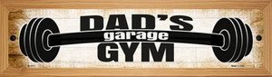 Dads Gym Wholesale Novelty Wood Mounted Small Metal Street Sign WB-K-1717