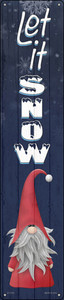 Let It Snow Gnome Wholesale Novelty Metal Street Sign ST-1703